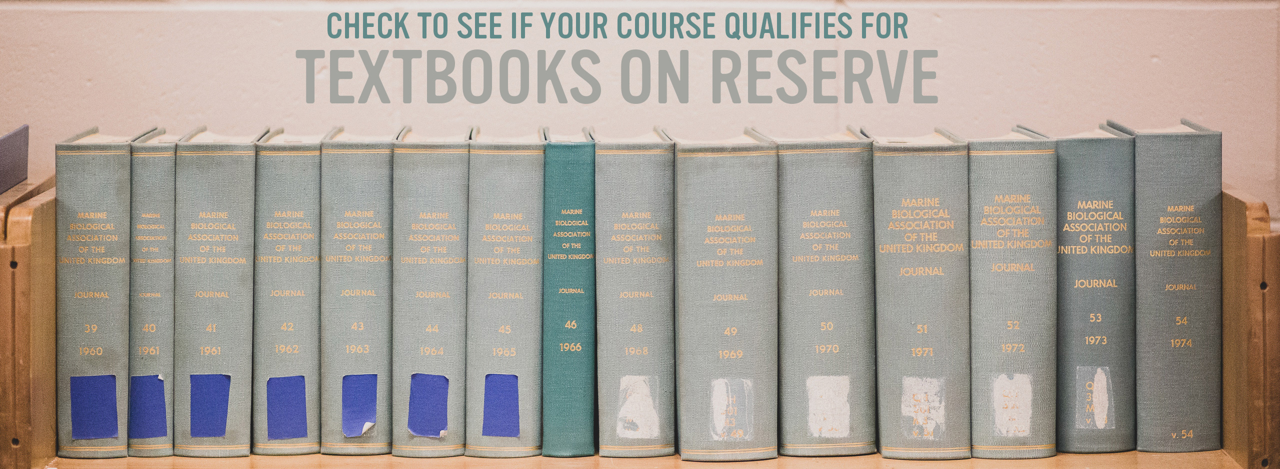 click here to see if your course qualifies for textbooks on reserve